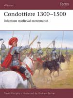 37268 - Murphy-Turner, D.-G. - Warrior 115: Condottiere 1300-1500. Infamous medieval mercenaries