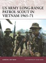 39075 - Rottman, G. - Warrior 132: US Army Long-Range Patrol Scout in Vietnam 1965-71