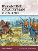 42992 - Dawson, T. - Warrior 139: Byzantine Cavalryman c.900-1204
