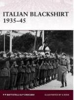 44578 - Crociani-Battistelli-Rava, P.-P.P.-G. - Warrior 144: Italian Blackshirt 1935-45