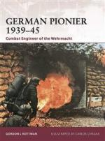 44580 - Rottman, G.L. - Warrior 146: German Pionier 1939-45. Combat Engineer of the Wehrmacht