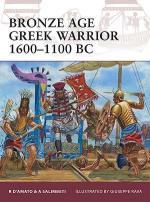 47700 - D'Amato-Rava, R.-G. - Warrior 153: Bronze Age Greek Warrior 1600-1100 BC