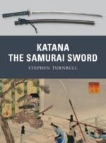 46481 - Turnbull-Shumate, S.-J. - Weapon 005: Katana. The Sword of the Samurai