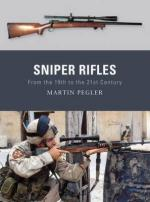 46482 - Pegler-Dennis, M.-P. - Weapon 006: Sniper Rifles. From the 19th to th 21st Century