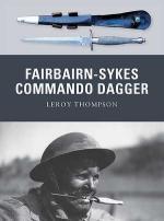 47756 - Thompson-Gerrard, L.-H. - Weapon 007: Fairbairn-Sykes Commando Dagger