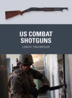 54594 - Thompson-Dennis, L.-P. - Weapon 029: US Combat Shotguns