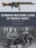58867 - Bull, S. - Weapon 047: German Machine Guns of World War I. MG 08 and MG 08/15
