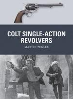 61815 - Pegler, M. - Weapon 052: Colt Single-Action Revolvers