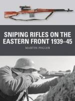 65781 - Pegler-Shumate-Gilliland, M.-J.-A. - Weapon 067: Sniping Rifles on the Eastern Front 1939-45
