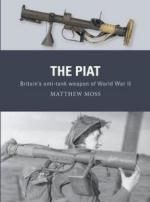19469 - Moss-Hook-Gilliland, M.-A.-A. - Weapon 074: PIAT. britain's anti-tank weapon of World War II