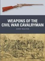 20122 - Walter-Hook-Gilliland, J.-A.-A. - Weapon 075: Weapons of the Civil War Cavalryman