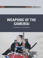 68428 - Turnbull-Shumate-Gilliland, S.-J.-A. - Weapon 079: Weapons of the Samurai