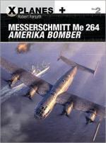 58737 - Forsyth, R. - X-Planes 002: Messerschmitt Me 264 Amerika Bomber