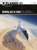66525 - Davies-Tooby, P.E.-A. - X-Planes 012: Douglas D-558. D-558-1 Skystreak and D-558-2 Skyrocket